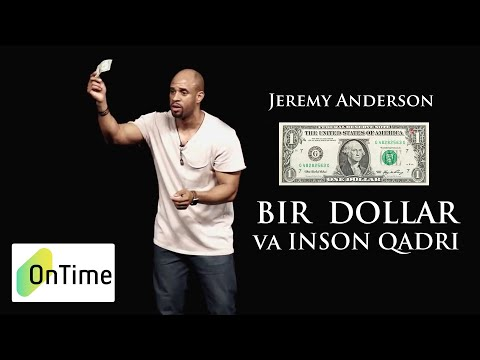Jeremy Anderson - Inson qadri va 1 Dollar (O'zbek Tilida)