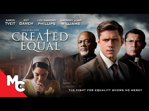 Created Equal | 2017 Drama Thriller | Lou Diamond Phillips | Aaron Tveit
