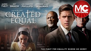 Created Equal | 2017 Drama Thriller | Lou Diamond Phillips | Aaron Tveit