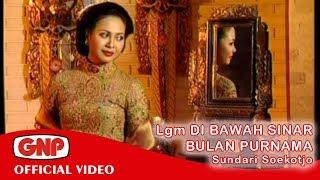 Lgm Di Bawah Sinar Bulan Purnama - Sundari Soekotjo (Official Video) Mp3