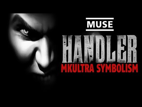 Deliberate MKUltra Symbolism | Muse - The Handler ▶️️