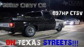 800hp Chevy C10 takes on Texas streets! ($600 roll race and much more!)