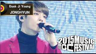 Gambar cover [2015 MBC Music festival] 2015 MBC 가요대제전 Baek Ji-Young & JONG HYUN - The Woman 20151231
