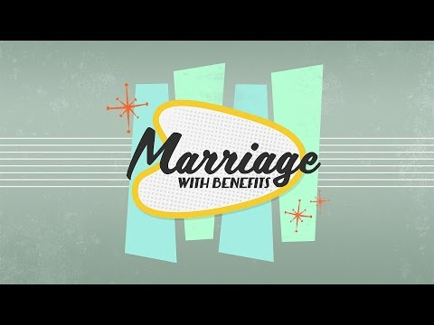"""Marriage with Benefits - """"Communication"""" - 2/21/2016"""