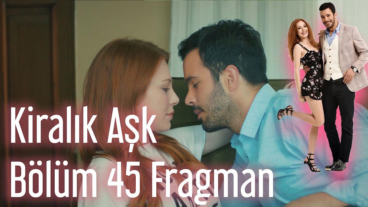 Kiralık Aşk 45. Bölüm Fragman