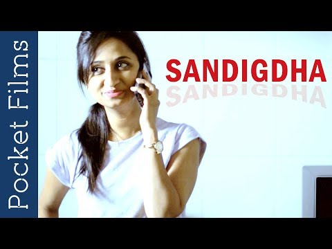 Modern Couple in search of Love - Sandigdha -  Kannada Short Film