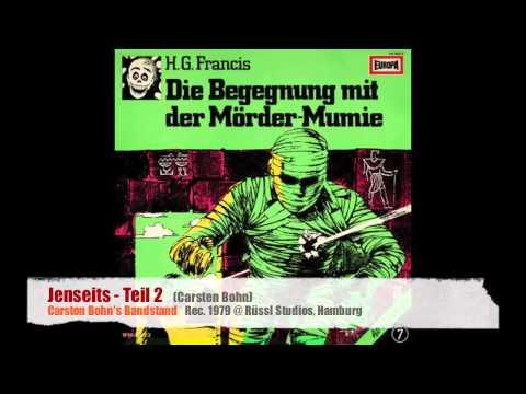 Jenseits, Teil 2 - Carsten Bohn's Bandstand (1979)