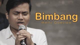 BIMBANG OST AADC MELLY GOESLAW COVER BY ARIF ALFIANSYAH
