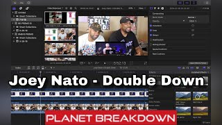 HE POURED HIS HEART OUT !! | JOEY NATO x DOUBLE DOWN | PLANET BREAKDOWN | REACTION