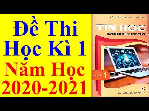 Tin Học Lớp 6 – Đề Thi Học Kì 1 Năm Học 2020 - 2021