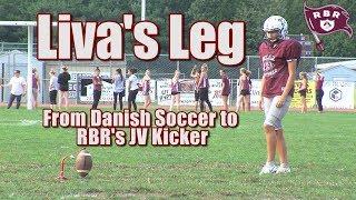 Liva's Leg: From World Class Soccer Player to JV Kicker