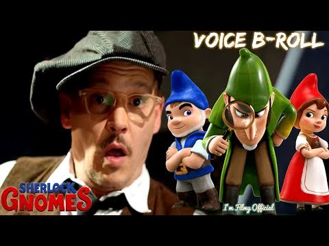 Sherlock Gnomes Voice BRoll, Bloopers & Behind the s  Johnny Depp Movie 2018