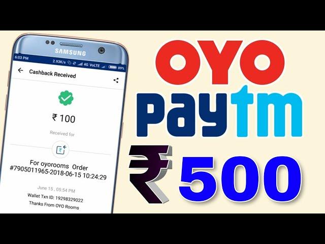 OYO Paytm Offer Earn ₹500 Paytm Cash || Get Free Paytm Cash From OYO😍 || Paytm Offer Today
