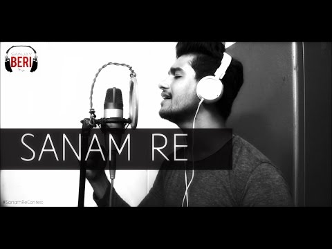 Sanam Re Tittle Song - T-Series | ONE TAKE COVER | Sanjay Beri