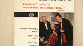 Horszowski Casals Végh - Beethoven Trio in C minor Op. 1 No. 3