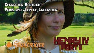 Poins and John of Lancaster- Character Spotlight- Henry IV Part II