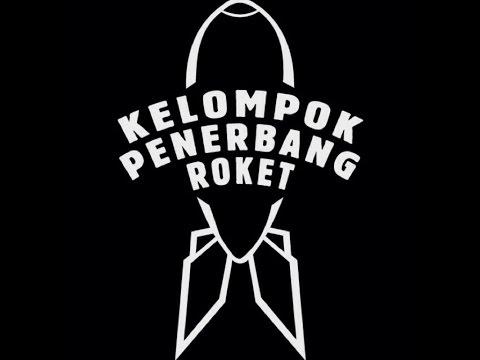 Full Album Kelompok Penerbang Roket - Teriakan Bocah
