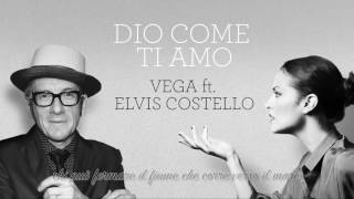 Vega feat. Elvis Costello - Dio come ti amo (lyric video)