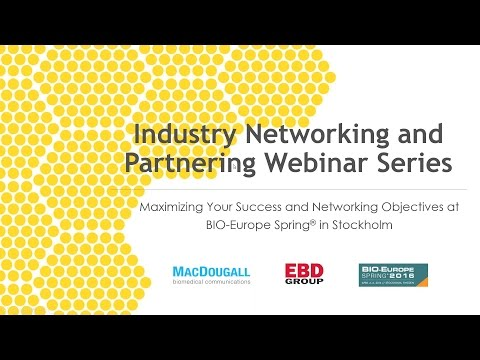 Maximizing Your Success and Networking Objectives at the BIO-Europe Spring® Conference in Stockholm