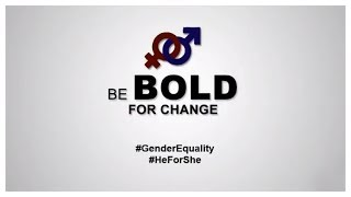 be bold for change gender equality campaign ad
