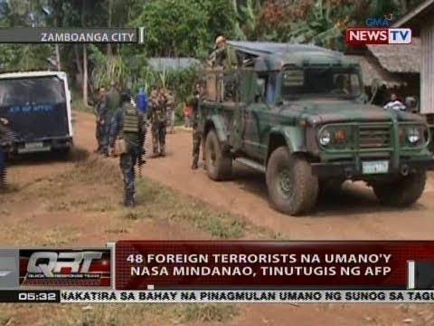 QRT: 48 foreign terrorists na umano'y nasa Mindanao, tinutugis ng AFP