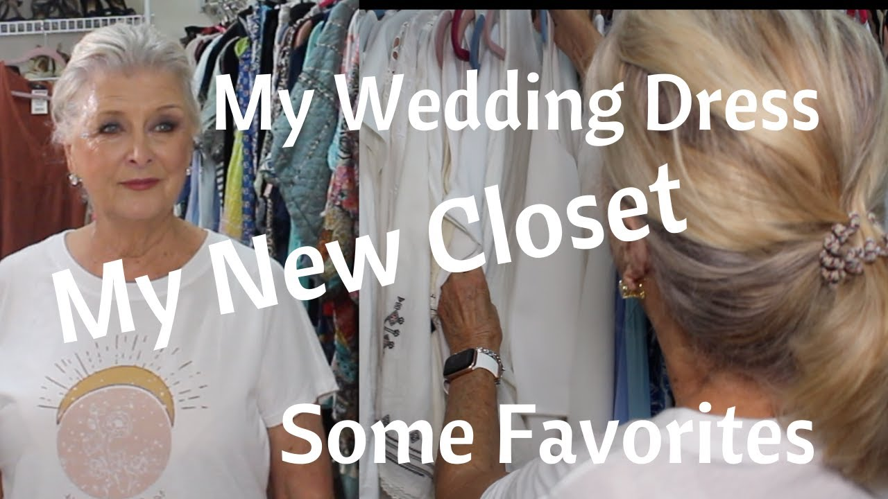 Here's My New Closet !!!!  See My Wedding Dress and More Favorites 👗OVER  70~