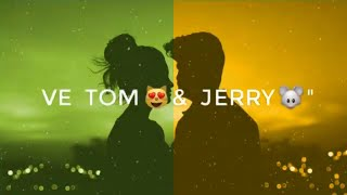 Tom & Jerry | Whatsapp Status | New Punjabi Song