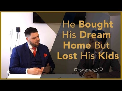 Real Estate Interview - He Bought His Dream Home But Lost His Kids - Financial Planner Perspective