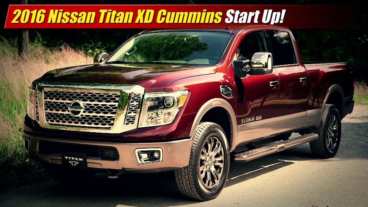 2016 Nissan Titan Xd Cummins Start Up Youtube