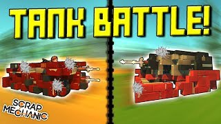 TANK BATTLE with SPUD GUNS!  - Scrap Mechanic Multiplayer Monday! Ep 91