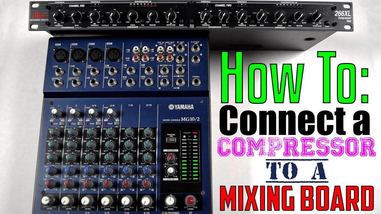how to connect a compressor to a mixing board (using send return or