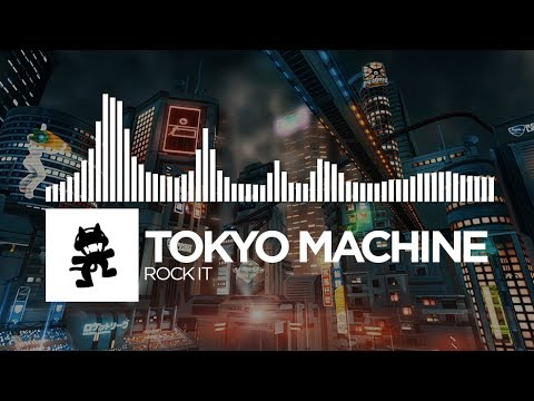 Tokyo Machine – ROCK IT [Monstercat Release]