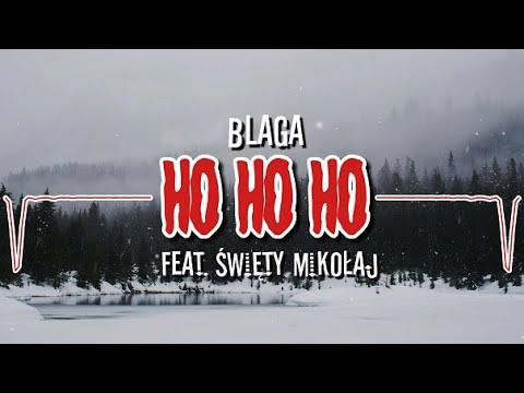 Blaga - Ho Ho Ho (feat. Święty Mikołaj)