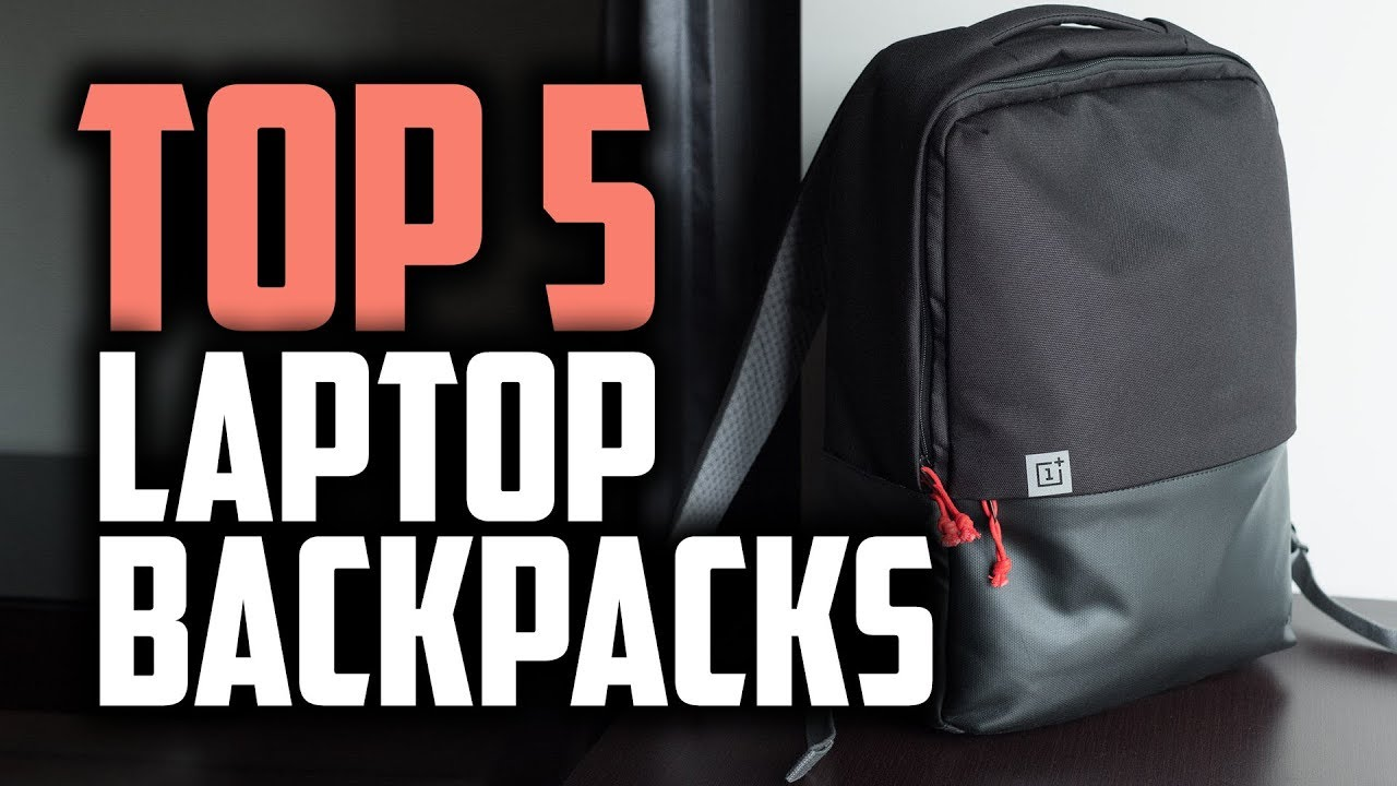 Best Laptop Backpack 2019 For Women Best Laptop Backpacks in 2019 | Carry Your Laptop Wherever You Go