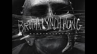Brotha Lynch Hung - Mannibalector (Full Album)