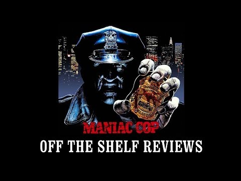 Maniac Cop Trilogy Review - Off The Shelf Reviews