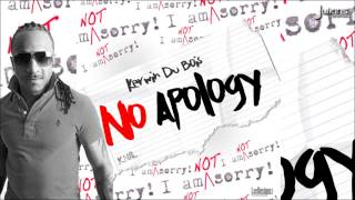 "Kerwin Du Bois - No Apology ""2015 Soca"""