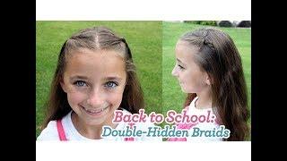 Double-Hidden Braids   Back to School   Cute Girls Hairstyles