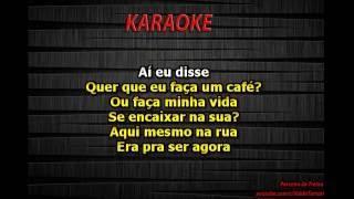 Dia, Lugar e Hora - Luan Santana Karaoke
