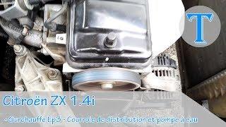 CITROËN ZX 1.4i - SURCHAUFFE EP3 - COURROIE DE DISTRIBUTION ET POMPE A EAU