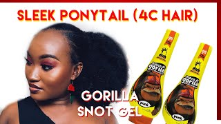 SLEEK PONYTAIL ON NATURAL GHANAIAN 4C HAIR W GORILLA SNOT  REQUESTED TUTORIAL