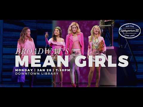 Broadway's Mean Girls At The Ann Arbor District Library