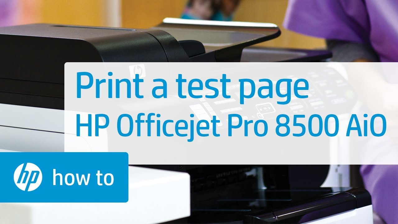 Printing A Test Page Hp Officejet Pro 8500 Premier All
