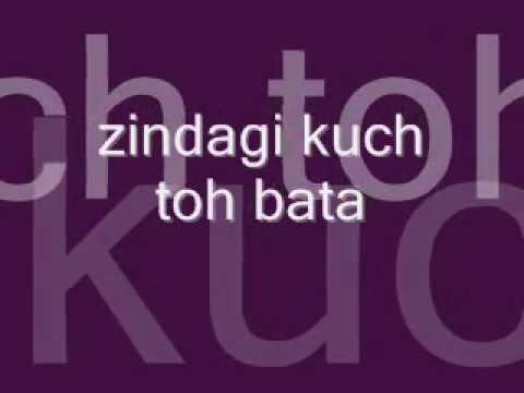 zindagi kuch toh bata (bajrangi bhaijaan ) with lyrics