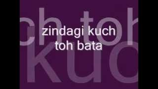zindagi kuch toh bata (bajrangi bhaijaan ) with lyrics