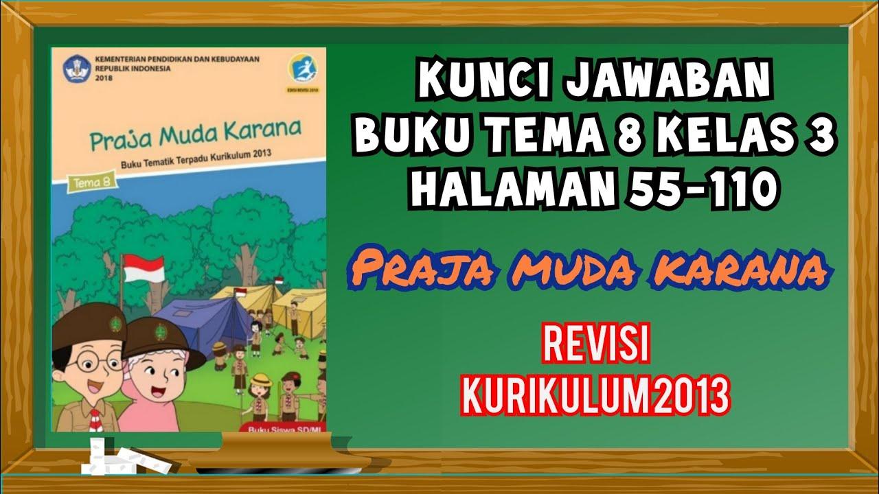 Kunci Jawaban Buku Tema 8 Kelas 3 Halaman 55 110 Youtube