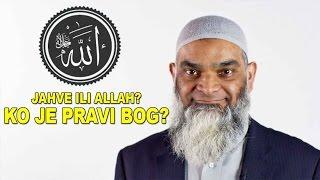 Ko je pravi Bog: ALLAH ili JAHVE? | Dr. Šabir Ali