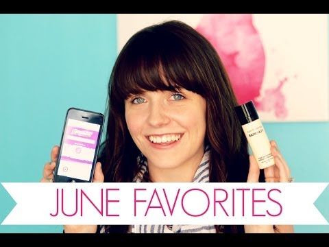 JUNE FAVORITES | Broke But Bougie