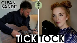 Tick Tock - Clean Bandit and Mabel (Ivy Grove Cover) Ft Meg Birch & Nick J Smith