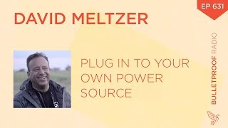 Plug in to Your Own Power Source – David Meltzer – #631